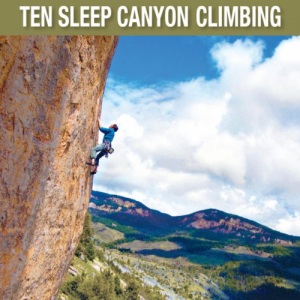 Ten Sleep Canyon Climbing