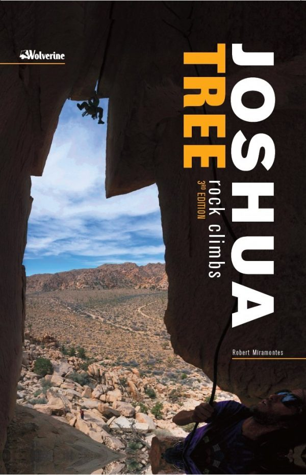 JOSHUA TREE ROCK CLIMBING 3RD EDITION