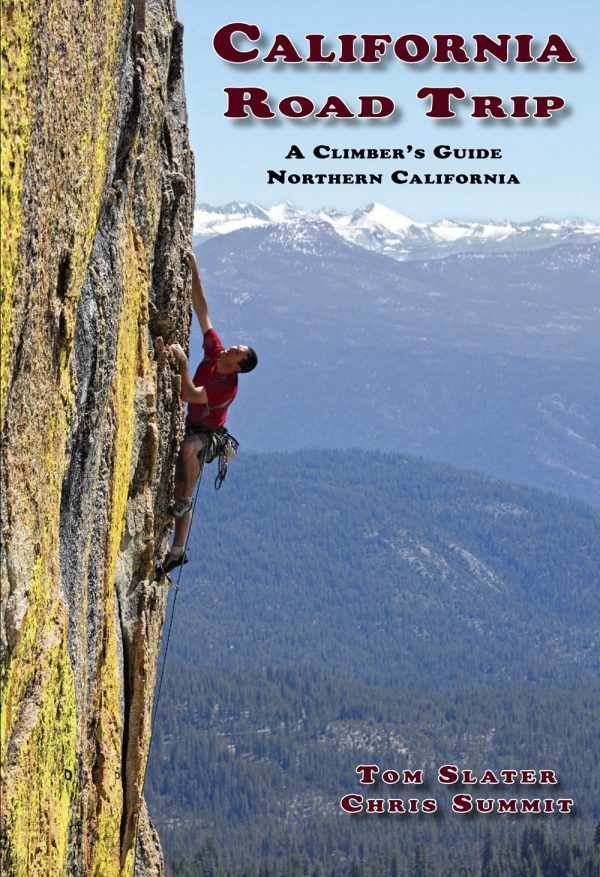 California Road Trip: A Climber's Guide to Northern California