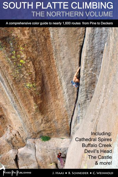 South Platte Climbing: The Northern Volume